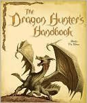 The Dragon Hunter's Handbook by Adelia Vin Helsin
