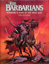 The Barbarians: Warriors and Wars of the Dark Ages