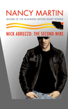 Mick Abruzzo: The Second Wire (Blackbird Sisters Mystery, #9.5)