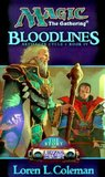 Magic the Gathering: Bloodlines (Artifacts Cycle Book 4)