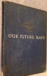 Our Flying Navy