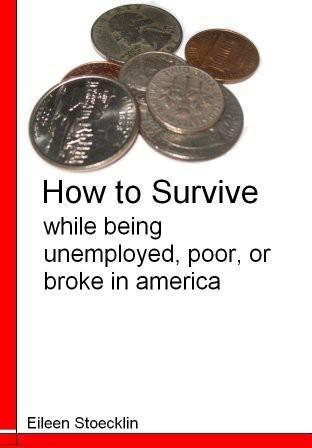 How to Survive While Living Unemployed, Poor, or Broke in America
