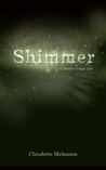 Shimmer:  A Faerie's Tragic Tale