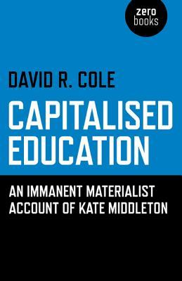 Capitalised Education: An Immanent Materialist Account of Kate Middleton