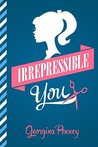 Irrepressible You by Georgina Penney