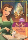 Belle: The Mysterious Message (Disney Princess Chapter Books)