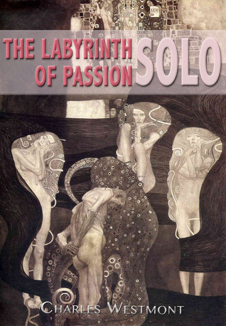 The Labyrinth of Passion: Solo