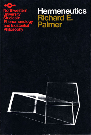 Hermeneutics by Richard E. Palmer