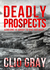 Deadly Prospects