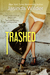 Trashed (Stripped, #2)