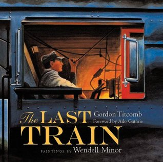 The Last Train by Gordon M. Titcomb