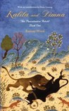 Kalila and Dimna #1 - The Panchatantra Retold by Ramsay Wood