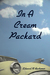 In a Cream Packard (Throckm...