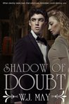 Shadow of Doubt  (Shadow of Doubt, #1-2)