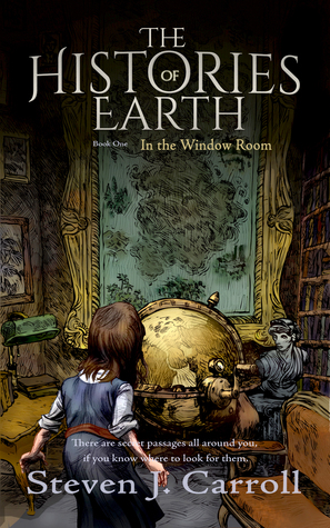 In the Window Room (The Histories of Earth #1)