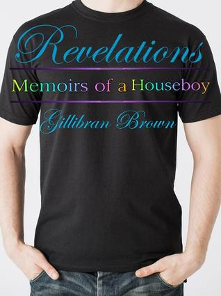 Revelations (Memoirs of a Houseboy, #6)
