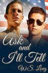Ask and I'll Tell (Ask and I'll Tell, #1)