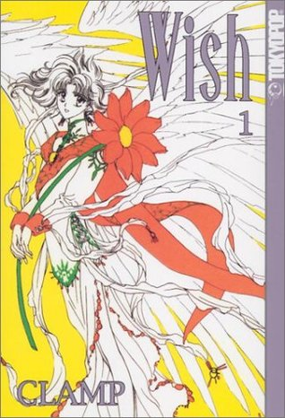 Wish, Vol. 01 by CLAMP