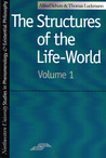 The Structures of the Life World Vol. 1