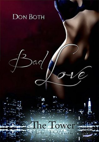 Bad Love (The Tower, #2)