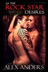 As the Rock Star Desires (The 7 Men You Meet Before True Love #1)
