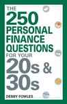 The 250 Personal Finance Questions You Should Ask in Your 20s and 30s