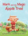 Mark and the Magic Apple Tree by Roser Bosch