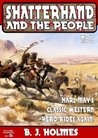 Shatterhand and the People (A Shatterhand Western Book 2)