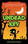 Undead Kev (Zane and Kev versus Everything Book 2)
