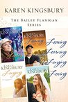 The Bailey Flanigan Collection: Leaving / Learning / Longing / Loving (Bailey Flanigan, #1-4)