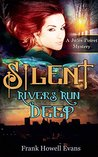 Silent Rivers Run Deep (Jules Poiret, #10)