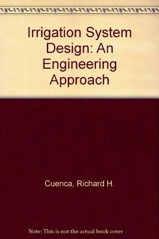 Irrigation System Design: An Engineering Approach