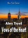 Vows of the Heart (New York, #4)