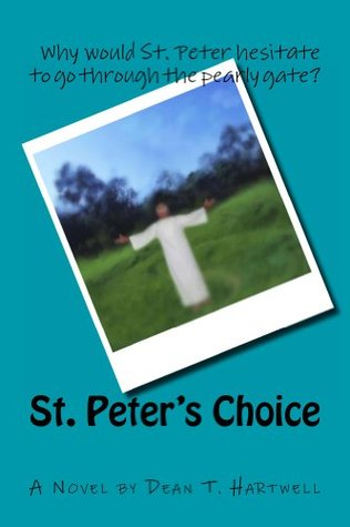 St. Peter's Choice: A Novel