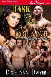 Task Force Two: Fennigan Pack's Earth Angel (The Men of Five-O, #9)