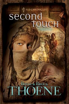 Second Touch by Bodie Thoene