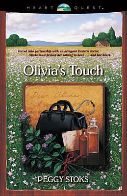 Olivia's Touch by Peggy Stoks