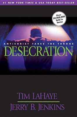 Desecration (Left Behind, #9)