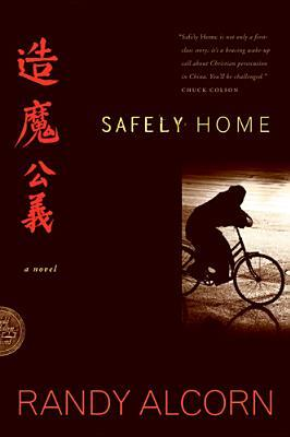 Safely Home by Randy Alcorn