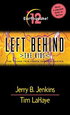 Earthquake!: The Young Trib Force Faces Disaster (Left Behind: The Kids, #12)