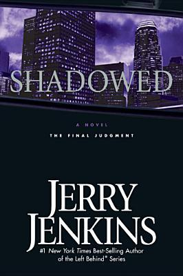 Shadowed by Jerry B. Jenkins