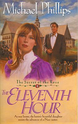The Eleventh Hour by Michael R. Phillips