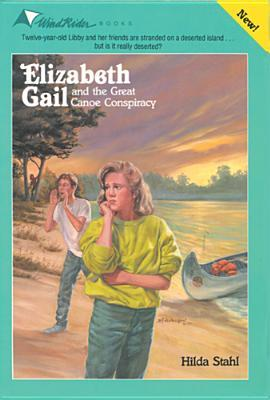 Elizabeth Gail and the Great Canoe Conspiracy