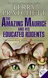 Amazing Maurice and His Educated Rodents (Discworld, #28)