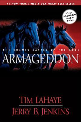 Armageddon: The Cosmic Battle of the Ages (Left Behind, #11)