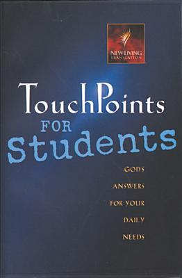Touch Points for Students: God's Answers for Your Daily Needs (Touchpoints)