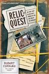 Relic Quest: The True Story of One Man's Pursuit of the Lost Ark of the Covenant