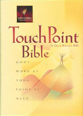 Touchpoint Bible: God's Word at Your Point of View