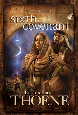 Sixth Covenant by Bodie Thoene