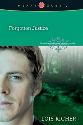 Forgotten Justice #2 by Lois Richer